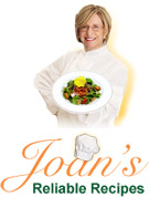 Chef Joan' Reliable Recipes
