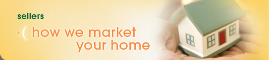 Sellers: How We Market Your Home